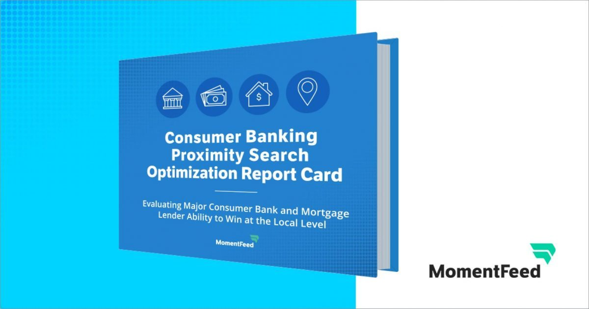 Consumer Banking Proximity Search Optimization Report Card